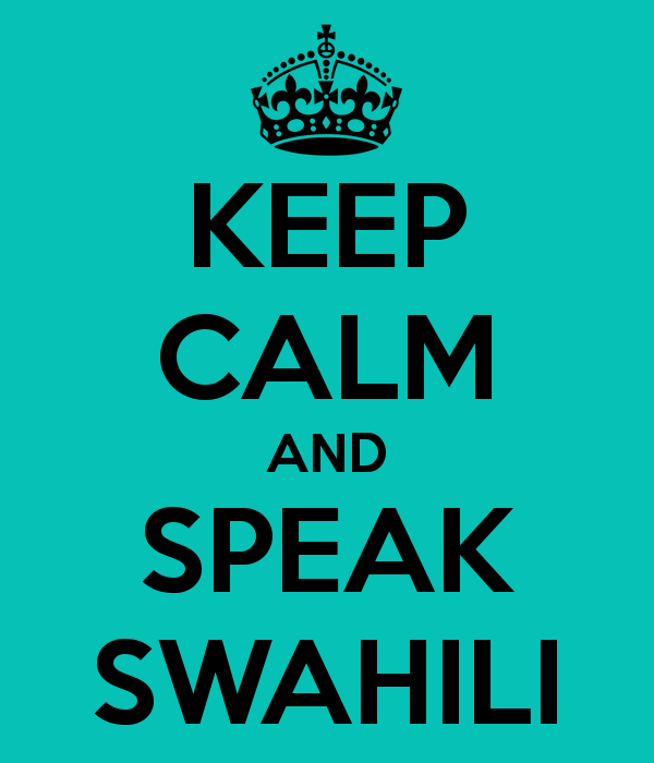 keep calm speak swahili